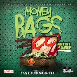 CALICONORTH - MONEY BAGS Cover Art