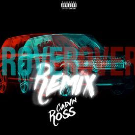 Rover (Calvin Ross Remix)