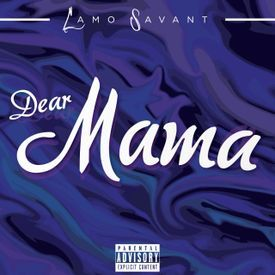 Dear Mama (Prod. Junior)