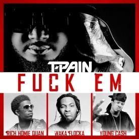 Fuck Em (Feat. Rich Homie Quan, Waka Flocka & Young Cash)