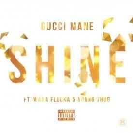 Shine (feat. Waka Flocka & Young Thug)
