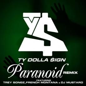 Paranoid (Remix) (Feat. Trey Songz, French Montana & DJ Mustard)