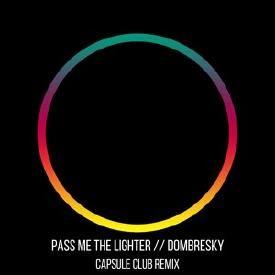 Pass Me The Lighter (Capsule Club Remix)