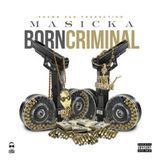 Caribbean Vibez - BORN CRIMINAL Cover Art