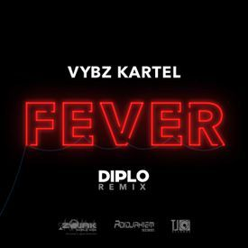 FEVER (DIPLO REMIX)