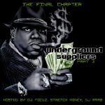 Cashflow Mixtapes - The Underground Suppliers Pt. 3 Dj Focuz,Stretch Money,Dj Arab Cover Art