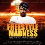 Cashflow Mixtapes - D.J. Focuz and Stretch Money Presents Freestyle Madness Joe Budden Edition Cover Art