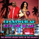 Cashflow Mixtapes - D.J. Focuz and Stretch Money Presents Ghostridah Get use To Me Cover Art
