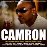 Cashflow Mixtapes - D.J. Focuz Stretch Money presents Camron The unrealesed Series Pt.8 Cover Art
