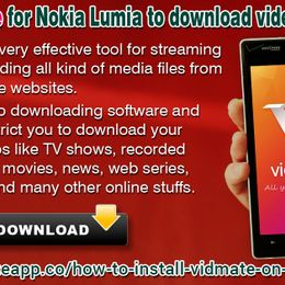 Vidmate App - Install Vidmate For Nokia Lumia to Download Videos of