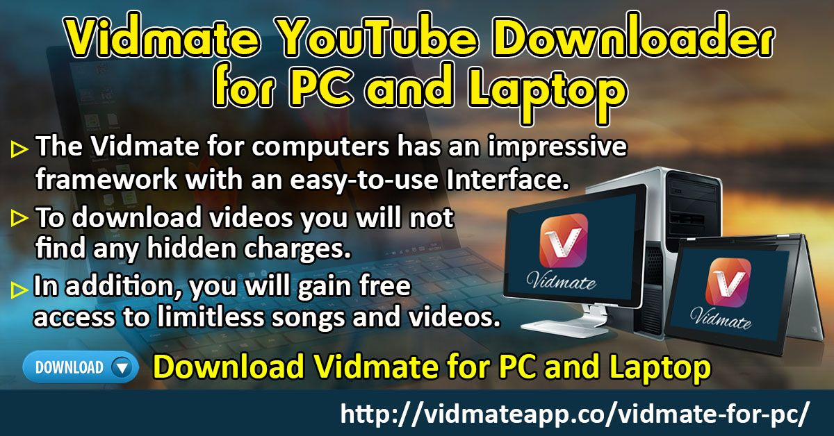 Vidmate YouTube Downloader for PC and Laptop by Vidmate App from