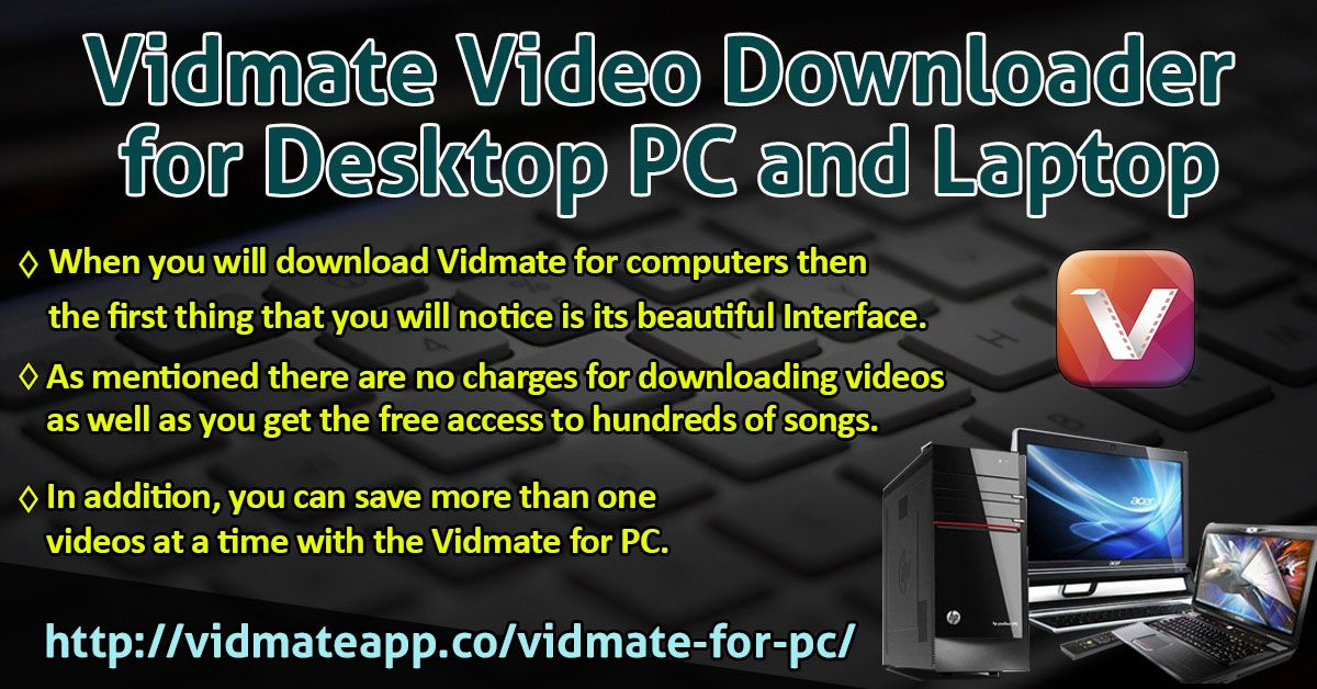 Vidmate Video Downloader for Desktop PC and Laptop by Vidmate App
