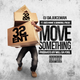 Move Something Feat Gucci Mane & Bankroll Fresh