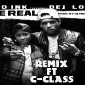 Be Real - Remix ft C-class