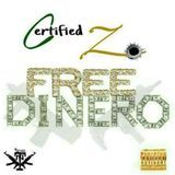 Certified Trill - Free Dinero Cover Art