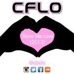 CFLO - CFLO - Show Me Love (2013) Cover Art