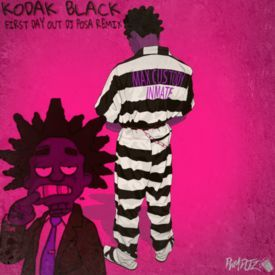 kodak black first day out chopped up uploaded by dj posa download