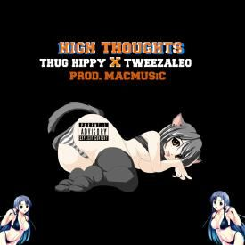 Thug Hippy High Thoughts Uploaded By Chaddyboy2 Listen
