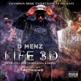 Champion Music Entertainment - Life 3D (Dedication, Determination, Desire) Cover Art