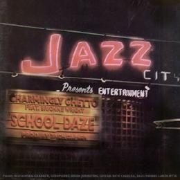 Charmingly Ghetto - School Daze Cover Art