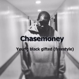 Chase Woods - YOUNG BLACK AND GIFTED (freestyle) Cover Art