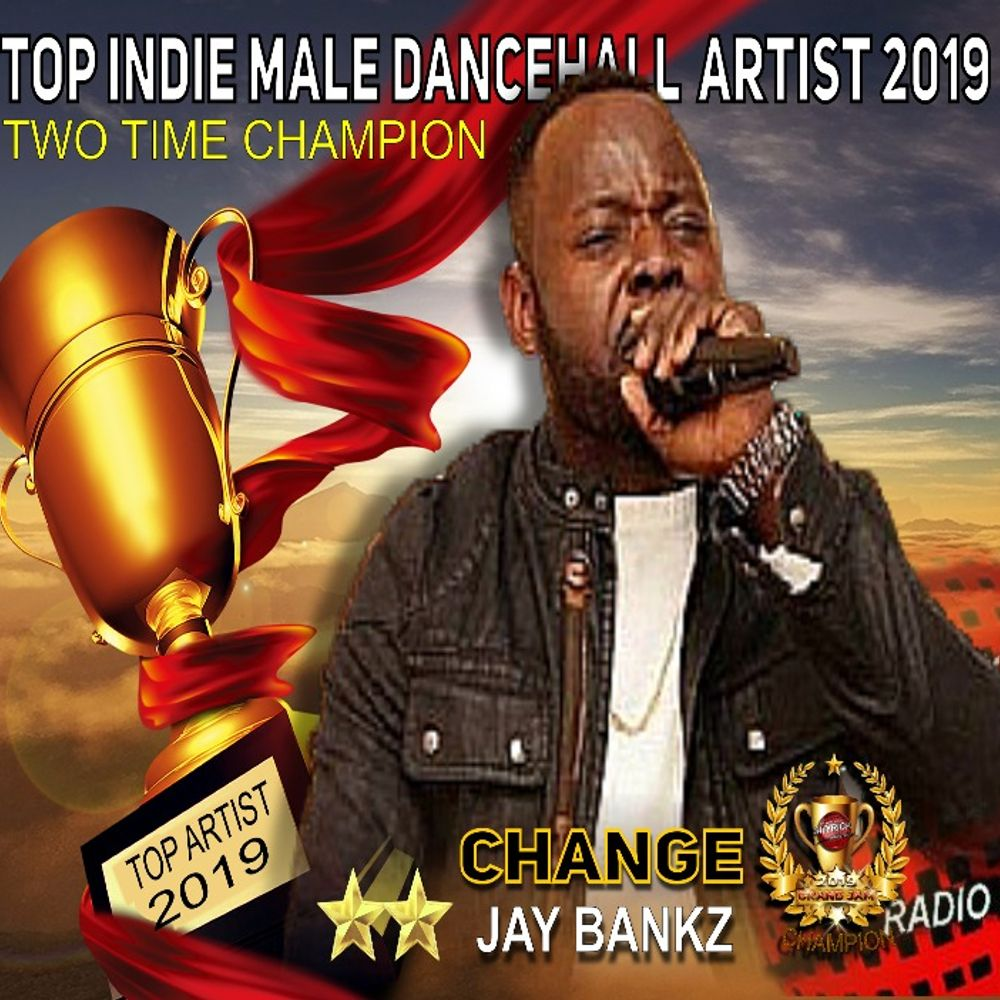 2019 TOP INDIE MALE DANCEHALL ARTIST RADIO AD by Jay Bankz