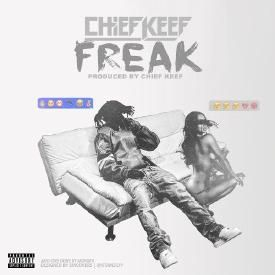 Chief Keef - Freak (Prod By Chief Keef)