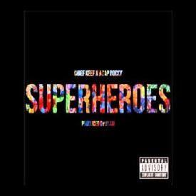 Chief Keef - Superheroes