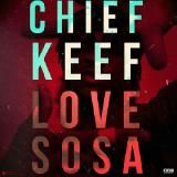 Chief Keef - Love Sosa Cover Art