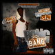 Bang (10th Anniversary Edition)