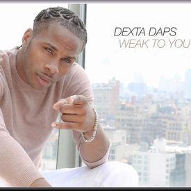 DEXTA DAPS - WEAK TO YOU