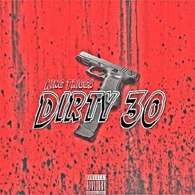 Dirty 30 (21 Savage - Dirty K Remix)