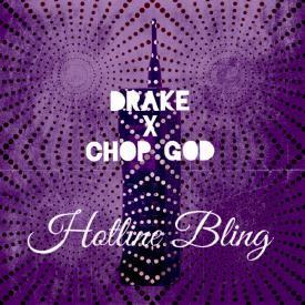 Hotline Bling (chopped & screwed by Chop God)