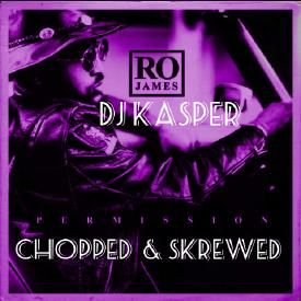 Permission Chopped & Skrewed By DJ Kasper