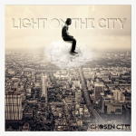 Chosen CTW - Light On The City (Unfinished) Cover Art