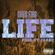 Life (Produced By: Jaasu)