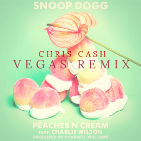 Peaches N Cream (Chris Cash Vegas Remix)