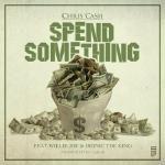 Chris Cash - Spend Something Cover Art