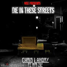 Die In These Streets (feat. Mpr Zay)