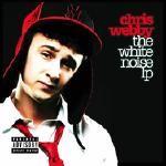 Chris Webby - The White Noise LP Cover Art