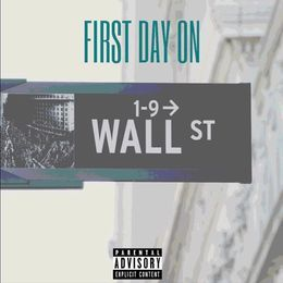 A-Geez - First Day On Wall Street Cover Art