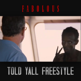 Fabolous – Told Y'all (Freestyle)