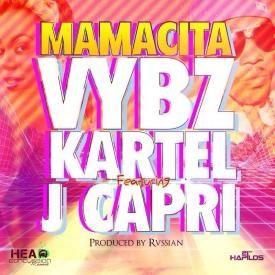 Vybz Kartel Ft J Capri - Mamacita (Raw)