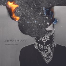 Against The World