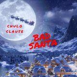Chulo - Bad Santa Cover Art