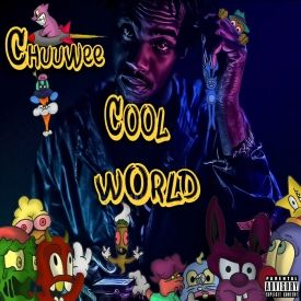 Chuuwee - Cool World Cover Art