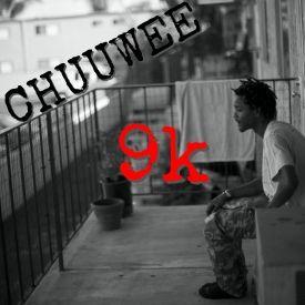 Chuuwee - 9k Cover Art