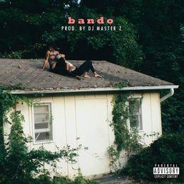 Chyna The Artist - Bando (Feat. Chyna) Cover Art