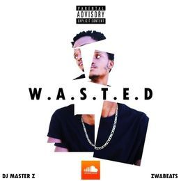 Chyna The Artist - Wasted Cover Art