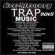 Trap Music 2015